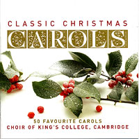 Choir of King's College, Cambridge : Classic Christmas Carols : 00  2 CDs :  : EMC15086.2