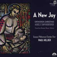 Estonian Philharmonic Chamber Choir : A New Joy : 00  1 CD : Paul Hillier :  : HMX 2927410