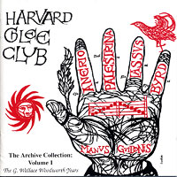 Harvard Glee Club : The Archive Collection : 00  1 CD : G. Wallace Woodworth :
