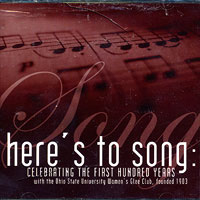 Ohio State University Women's Glee : Here's To Song : 00  1 CD : Robert J. Ward :  : 7209