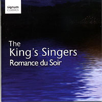 King's Singers : Romance du Soir : 00  1 CD : 147