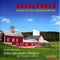John Alexander Singers : Shenandoah: Songs of the American Spirit : 00  1 CD : John Alexander : G-49263