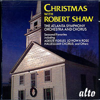 Robert Shaw - The Atlanta Chorus : Christmas with Robert Shaw : 00  1 CD : Robert Shaw :  : 1051