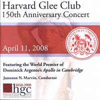 Harvard Glee Club : 150th Anniversary Concert : 00  1 CD : Jameson Marvin :