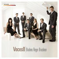 Voces8 : Brahms, Bruckner, Reger : 00  1 CD :  : MIR 154