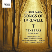 Tenebrae : Songs of Farewell : Nigel Short : Hubert Parry : sigcd267