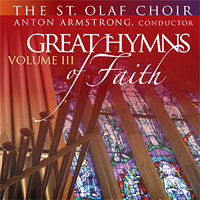 St. Olaf Choir : Great Hymns of Faith Vol. 3 : 00  1 CD :  : E 3386