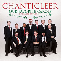 Chanticleer : Our Favorite Carols : 00  1 CD : OFCL