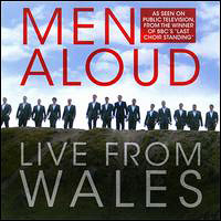 Men Aloud : Live From Wales : 00  1 CD : 795041778697 : DNR17785.2