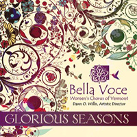 Bella Voce Women's Chorus : Glorious Seasons : 00  1 CD : Dawn Willis :