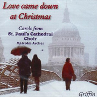 St. Paul's Cathedral Choir : Love Came Down at Christmas : 00  1 CD :  : 4051