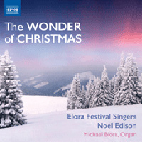 Elora Festival Singers : The Wonder Of Christmas : 00  1 CD : 747313342174 : NXS8573421.2