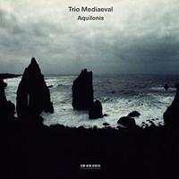 Trio Mediaeval : Aquilonis : 00  1 CD :  : 028948111602 : ECMB002215502.2
