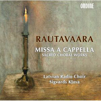 Latvian Radio Choir : Rautavaara - Missa A Cappella :  : 761195122327 : OND1223.2