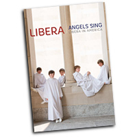 Libera : Angels Sing: Libera in America : DVD