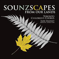 Toronto Children's Chorus : Sounzscapes : 00  1 CD :  : 81439