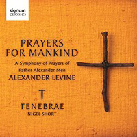 Tenebrae : Prayers For Mankind : 00  1 CD : Nigel Short :  : 212