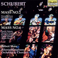 Robert Shaw Chorus : Schubert: Mass No. 2 & Mass No. 6 : 00  1 CD : Robert Shaw : Franz Schubert : 80212