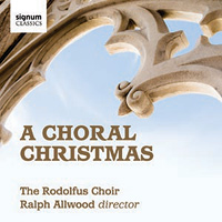 Rodolfus Choir : A Choral Christmas : 00  1 CD :  : 267