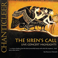 Chanticleer : The Siren's Call : 00  1 CD