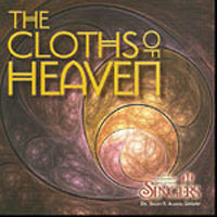 University of Utah Singers : The Cloths of Heaven : 00  1 CD : Brady R. Allred :