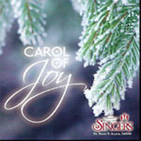 University of Utah Singers : Carol of Joy : 00  1 CD : Brady R. Allred :