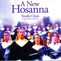 Luther College Nordic Choir : A New Hosanna : 00  1 CD : Craig Arnold :  : LCRNC09-1