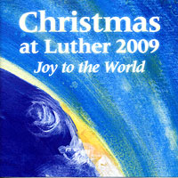 Luther College Nordic Choir : Christmas at Luther 2009 : 00  1 CD : Craig Arnold :  : LCR09-3