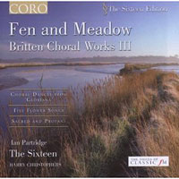 Sixteen : Fen and Meadow : 00  1 CD : Harry Christophers : Benjamin Britten : SCT 709