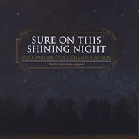 Voce : Sure on the Shining Night : 00  1 CD : Mark Singleton : Morten Lauridsen