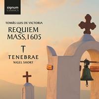 Tenebrae : Requiem Mass 1605 : 00  1 CD : Nigel Short : Tomas Luis de Victoria : 248