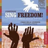 Conspirare : Sing Freedom! : 00 SACD : Craig Hella Johnson :  : HMU 807525