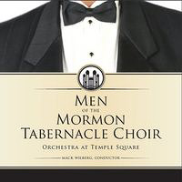 Mormon Tabernacle Choir : Men of the Mormon Choir : 00  1 CD : Mack Wilberg  :  : 5053126