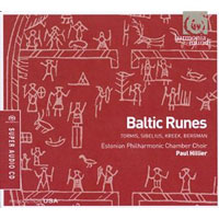 Estonian Philharmonic Chamber Choir : Baltic Runes : 00 SACD : Paul Hillier :  : 093046748562 : HMF807485SACD