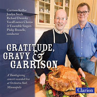 Vocalessence : Gratitude, Gravy and Garrison : 00  1 CD : Philip Brunelle :  : 940