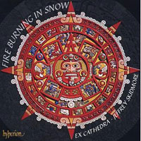 Ex Cathedra : Fire Burning in Snow : 00 SACD : Jeffrey Skidmore : Juan de Araujo : 034571576008 : SACDA 67600