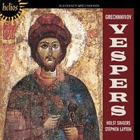 Holst Singers : Vespers - Grechaninov : 00  1 CD : Stephen Layton : Alexander Gretchaninov : CDH55352