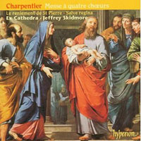 Ex Cathedra : Charpentier - Mass for four choirs : 00  1 CD : Jeffrey Skidmore : Marc-Antoine Charpentier : 034571174358 : CDA67435