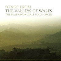 Blaenavon Male Choir : Songs From The Valley of Wales : 00  2 CDs : 6045