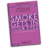 Close Harmony Popular Classics : Smoke Gets in Your Eyes & 5 Other Songs : TTBB : 01 Songbook : 884088627447 : 1846091632 : 14041465