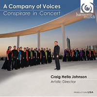 Conspirare : A Company of Voices : 00  1 CD : Craig Hella Johnson :  : HMU 907534