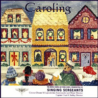 Singing Sergeants : Caroling : 00  1 CD :  : ALT70582