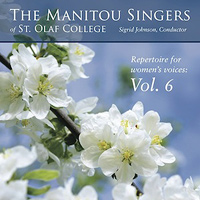 Manitou Singers of St. Olaf College : Repertoire For Women's Voices Vol 6 : 00  1 CD : Sigrid Johnson :  : E3292