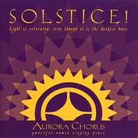 Aurora Chorus : Solstice : 00  1 CD : Joan Szymko :