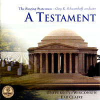 Singing Statesmen : A Testament : 00  1 CD : Gary R. Schwartzhoff :