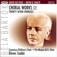 Cantemus Children's Choir : Bartok Choral Works : SATB : 00 SACD : Bela Bartok : 32523