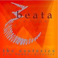 Esoterics : Beata - Songs to the blessed virgin  : 00  1 CD : Eric Banks :