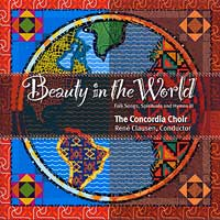 Concordia Choir : Beauty in the World : 00  1 CD : Rene Clausen
