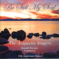 A Cappella Singers : Be Still My Soul : 00  1 CD