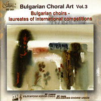 Various Artists : Bulgarian Choral Art Vol 3 : 00  1 CD :  : 301